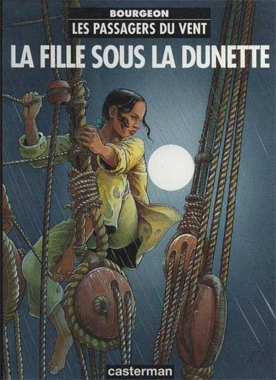 Les Passagers du vent, F. Bourgeon (tome 1)
